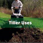 *2021* Tiller Uses (uses of rotary tiller, Rototiller, Power tillers)