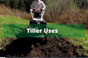 Uses of Power Tillers and other tillers