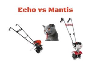 Echo Tiller vs Mantis tillers