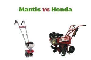 Mantis vs Honda tillers
