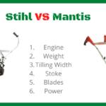 Stihl Tiller VS Mantis (Good or Bad)